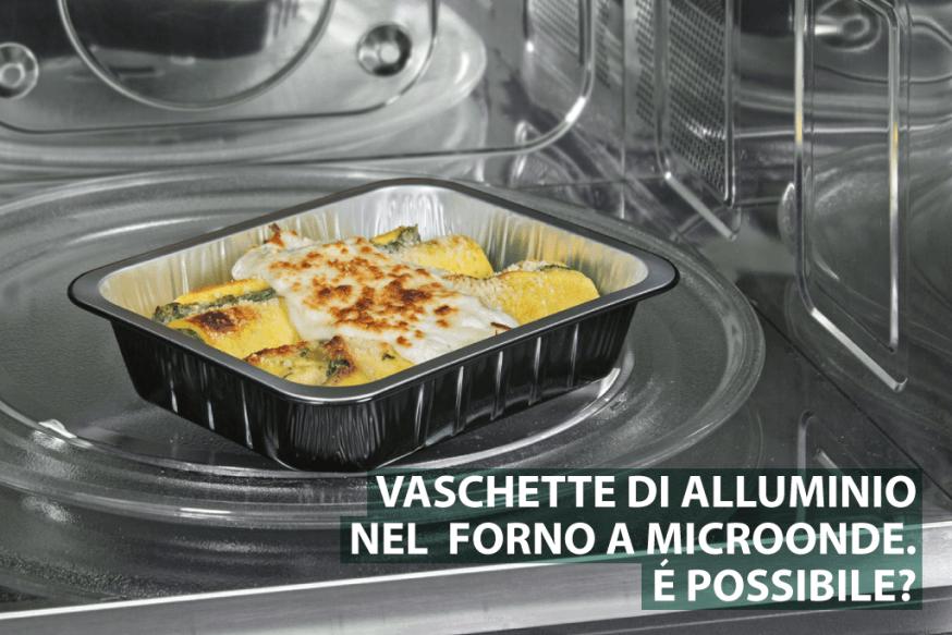 vaschette alluminio forno a microonde - Mautone Packaging
